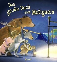 Das große Buch vom Mutigsein - M. Child Love, Baby Love, Your Child, Kids Reading, Teaching Reading, Toddler Books, Childrens Books, Illustrator, Stories For Kids