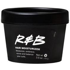R&B = super soft hair #lush
