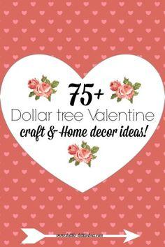 Dollar tree Valentine craft and home decor ideas