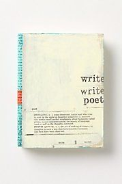 I love this little poetry journal from Anthropologie.  Great gift for the poet in your life. $32.00