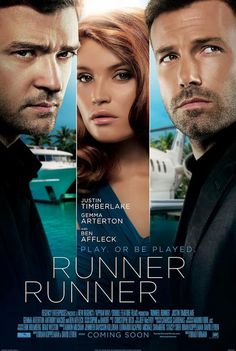 Play. Or be played. Check out the new international poster for Runner Runner.