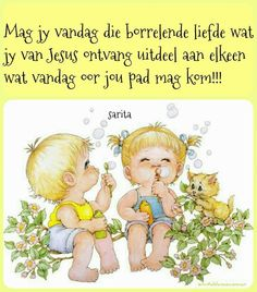 Good Morning Wishes, Day Wishes, Afrikaanse Quotes, Goeie More, Scripture Verses, Scriptures, Cute Pictures, Disney Characters, Fictional Characters