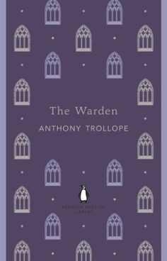 The Warden - by Anthony Trollope