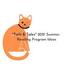 Tails & Tales Summer Reading Program Ideas