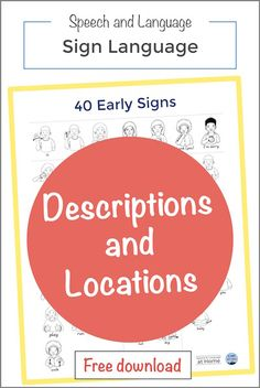 Reduce toddler frustration by teaching sign language in daily routines: Part 5 Descriptions and Locations