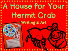 A House for Your Hermit Crab from Lovely Literacy More on TeachersNotebook.com (6 pages)