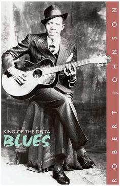 Robert Johnson King of Delta Blues Music Poster 11x17