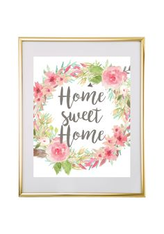 Download and print this free printable Home Sweet Home Floral Wreath wall art for your home or office!