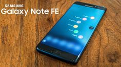 Samsung Galaxy Note 7 is now Samsung Galaxy Note FE
