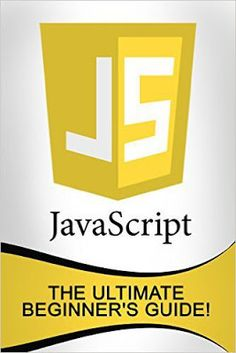 Free download or read online JavaScript, the ultimate beginner's guide! a beautiful programmingcomputerlanguagepdf book by Andrew Johansen. #JavaScript #computer #eBook #pdfbooksfreedownload #pdfbooksinfo javascript-ultimate-beginners-guide