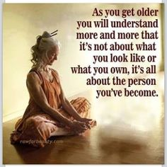 The person you've become