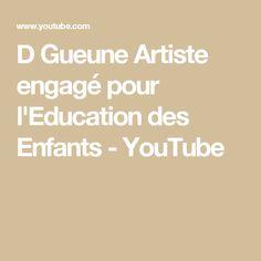 D Gueune Artiste engagé pour l'Education des Enfants - YouTube