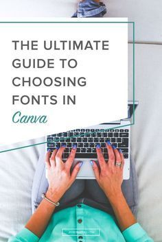 The Ultimate Guide to Choosing Fonts in Canva // Canva is a great tool for those who don't have professional design software. Many people use it to create social media graphics, blog post graphics, even eBooks and resumes! One thing that can make a big difference in the design of your graphics is the fonts you choose. Lucky for you, Canva has a great list of fonts to choose from.