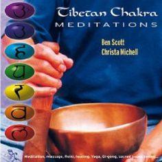 Tibetan Chakra Meditations, (chakras, meditation, tibet)