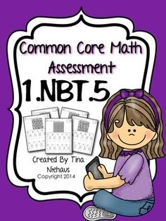 Common Core Math Assessment 1.NBT.5 FREEBIE