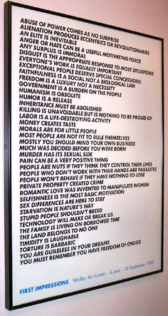 """- Jenny Holzer """"Truisims""""... my favorite of all time."""