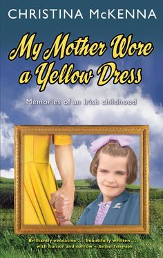 My memoir, published in 2004. In it I trace my journey to adulthood, and write of the extraordinary people who shared that journey, my dear departed mother in particular. I dedicated the book to her.