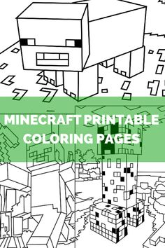 My kids asked for it, so I searched them out and collected them here! For anyone else with Minecraft addicted kids (and possible husbands...) Click to open a new page ----> File ---> Print.