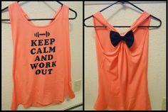 "DIY ""keep calm and work out"" shirt :)"