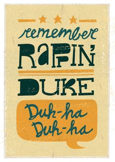 Remember Rappin Duke?    Hip Hop, Juicy, Notorious B.I.G., typography, design, illustration, lyrics, Jay Roeder