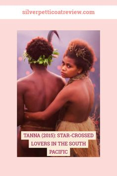 Sep 2019 - The Tanna film is a tribal version of Shakespeare's great tragedy Romeo and Juliet. Two young lovers torn apart by intertribal strife and customs. Period Romance Movies, Romance Film, Paranormal Romance, Romantic Movies On Netflix, Good Movies, Star Crossed, Best Period Dramas, Romeo Y Julieta, Romantic Period