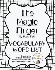 FREE Vocabulary Word List that aligns with my FREE Comprehension Packet for The Magic Finger by Roald Dahl.
