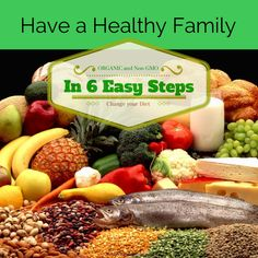 Healthy Family 6 steps; Super Guide from a Nutritional Therapy Practitioner