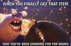 When You Finally Get That Item That You've Been Grinding For Hours #funny #meme