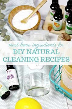 The must have ingredients for DIY Natural Cleaning Recipes. Want to get started cleaning your home more naturally? Start with these inexpensive, non-toxic ingredients and recipes using vinegar, baking soda, essential oils, coconut oil and more!