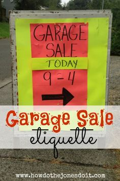 Garage Sale Etiquette We have held successful annual garage sales for many years. It is always fun and extremely interest Yard Sale Signs, Garage Sale Signs, For Sale Sign, Second Income Ideas, Home Command Center, Garage Organization, Summer Diy, Etiquette, Fun Projects