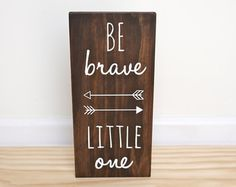 Woodland Nursery Be Brave Little One You Are Our by HandyGerl