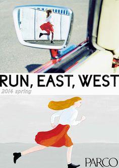 パルコ「RUN, EAST, WEST」ポスター早春バージョン