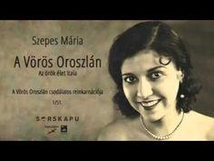 Szepes Mária - A Vörös Oroszlán (1/51.) Verses, Literature, Writer, Poetry, Marvel, Youtube, Music, Books, Movie Posters