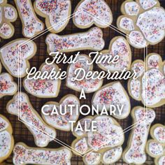 First-Time Cookie Decorator: A Cautionary Tale