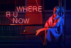 """Where R U Now"" red neon light"
