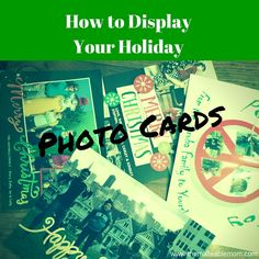 How to Display Holiday Photo Cards