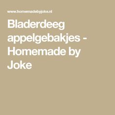 Bladerdeeg appelgebakjes - Homemade by Joke