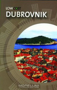 Dubrovnik - Zukowski Helena - Morellini - libro Morellini Editore