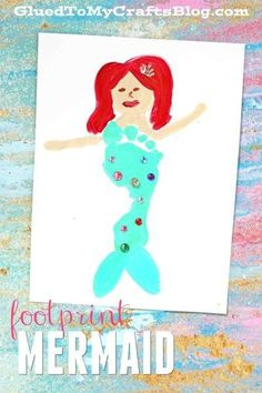 Colorful Footprint Mermaid - Kid Craft and Keepsake Idea perfect for a Valentine's Day or a Mother's Day Child Made Gift!