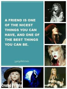 Thanks for your friendship Stevie Nicks Collage Created By Tisha 10/20/15