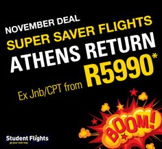 to Athens Super Saver Flight. Valid for November only Student Flights, Super Saver, Athens, November, Athens Greece