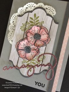 Stampin Up Amazing You Friendship and Thank You Cards - Rosanne Mulhern