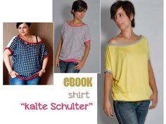 """Nähanleitungen Mode - eBOOK # 51 ✪ Shirt """"kalte Schulter"""" ✪ Kleid - ein Designerstück von leni-pepunkt bei DaWanda"""