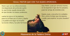 MISIONEROS DE LA PALABRA DIVINA: HIMNO LAUDES -  PASTOR QUE CON TUS SILBOS AMOROSOS...