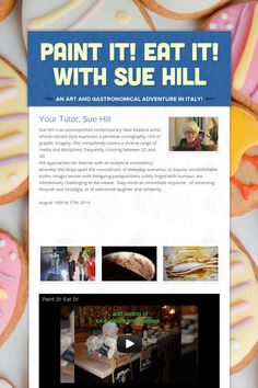 Paint it! Eat it!  with Sue Hill