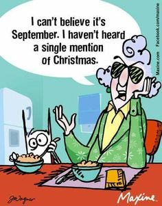 I can't believe it's September... Maxine