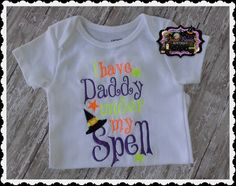 Hey, I found this really awesome Etsy listing at http://www.etsy.com/listing/155976398/i-have-daddy-under-my-spell-halloween