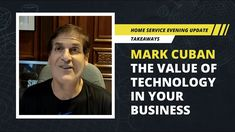 Mark Cuban: Technology in the Home Service Industry The Housecall Pro Home Service Evening Update team welcomes Dallas Mavericks owner,[...] The post Mark Cuban: Technology in the Home Service Industry first appeared on Technology in Business. Technology In Agriculture, Home Technology, Medical Technology, Business News, Business Entrepreneur, Mark Cuban, Future Trends, Dallas Mavericks, Things To Think About