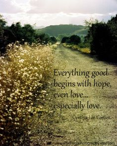 Quote about Hope... www.cynthialeecartierblogs.com