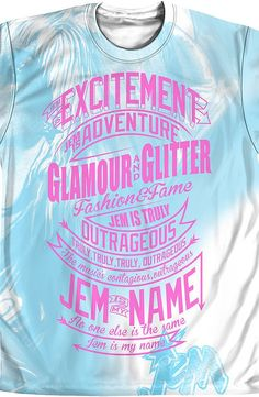 Mens Jem Theme Song Sublimation Shirt With great design, illustration, and music this 1980's fantasy band became famous for their beauty and fabulous hair designs. And in 2015 they became film stars.